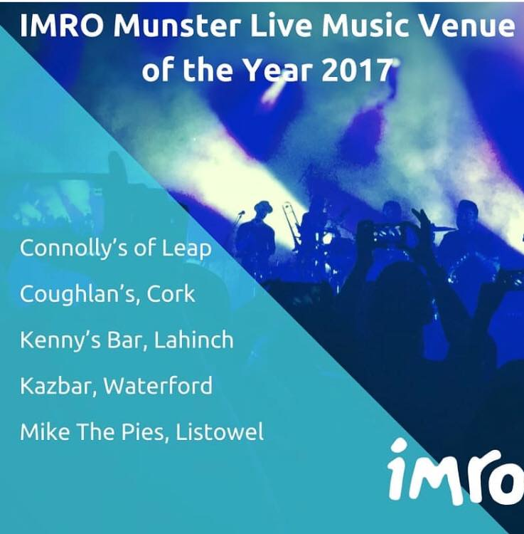 Nominated for IMRO 'Munster Live Music Venue Of The Year Awards'